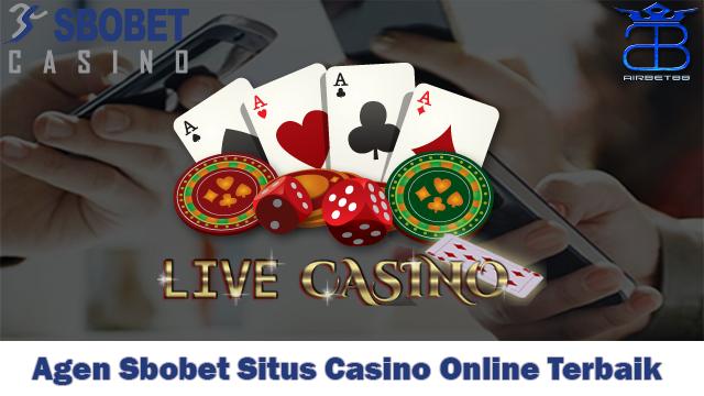 Agen Sbobet Situs Casino Online Terbaik